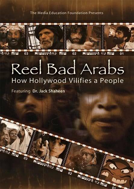 Reel Bad Arabs (2006) Dr.Jack Shaheen ReelBadArabs