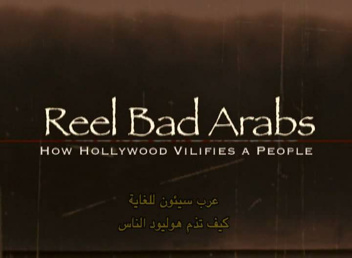 Reel Bad Arabs (2006) Dr.Jack Shaheen ReelBadArabs02