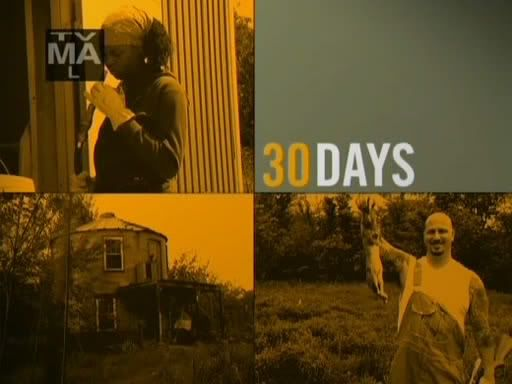 30Days as... (Season01) - Morgan Spurlock Snapshot20090721232027