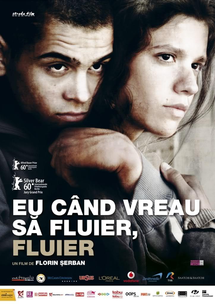 Eu când vreau să fluier, fluier (Romania, 2010) a.k.a : If I Want to Whistle, I Whistle Eucandvreausafluierfluierposter