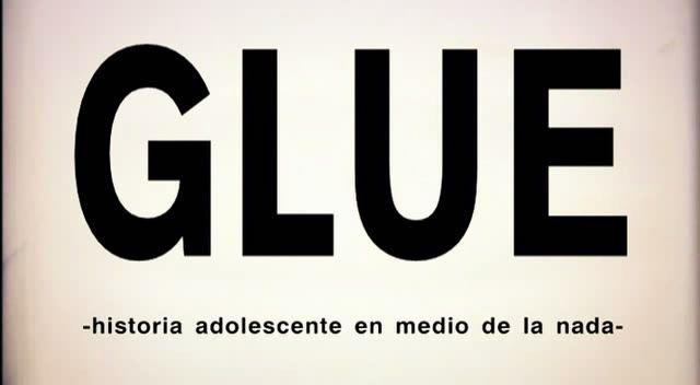 Glue (Argentina, 2006) by Alexis dos Santos Glue01