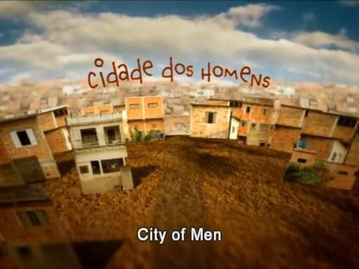 Cidade dos Homens (2002-2005) TVSeries - Full 4 Seasons - Brazil CidadeE01-01
