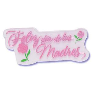 Feliz día a todas las madres MomsDay