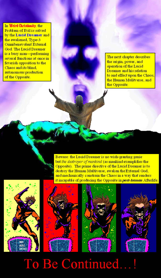 "WEIRD CHRISTIANITY #5: ""Pray To The Lucid Dreamer!"" 90PERWeirdChristianity5comicpage34"