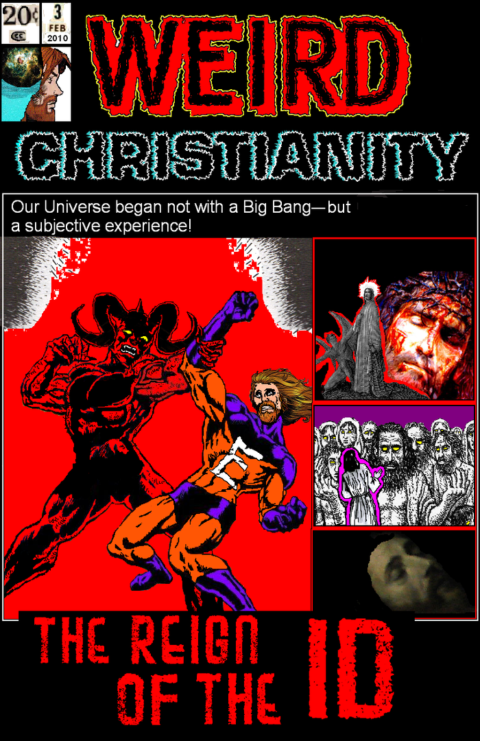 WEIRD CHRISTIANITY Issue 3: THE REIGN OF THE ID WeirdChristianity3comiccover-1