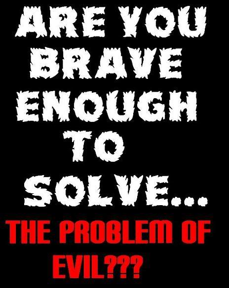 ARE WE RULED BY AN EVIL GOD??? (PART ONE) Areyoubraveenoughtosolvelogo6a