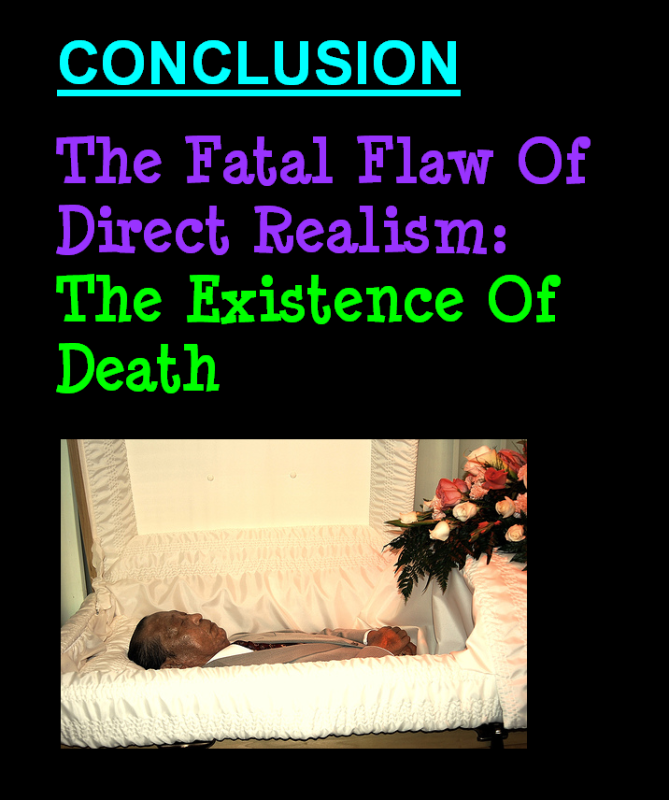 AT LAST! PROOF THAT WE DO NOT PERCEIVE THE EXTERNAL WORLD: THE END Chapter3-74