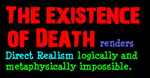 AT LAST! PROOF THAT WE DO NOT PERCEIVE THE EXTERNAL WORLD: THE END Chapter3-76