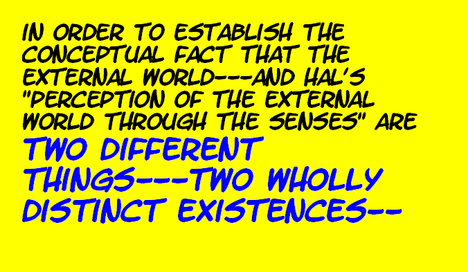 DO WE PERCEIVE THE EXTERNAL WORLD? THIS IS IT---THE FINAL TRUTH! Externalworld13-1