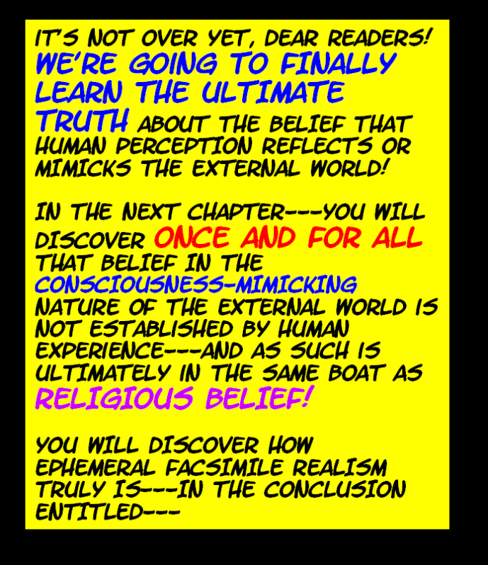 DO WE PERCEIVE THE EXTERNAL WORLD? THIS IS IT---THE FINAL TRUTH! Externalworld49-2