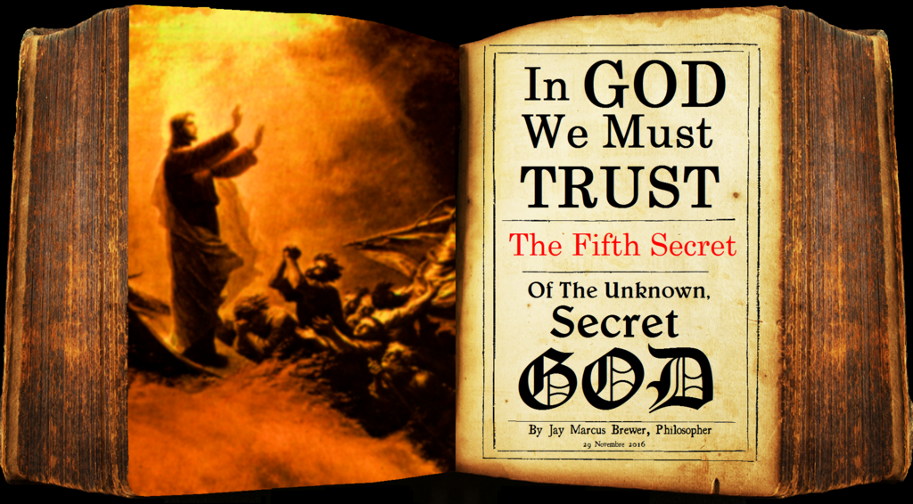 """The Secret, Mysterious, Unknown God Chapter 5: """"IN GOD WE MUST TRUST!"""" Gods%20Mysterious%20Hidden%20Secret%20Chp%205%20pages%200-01_zpsh3w6b5yw"""