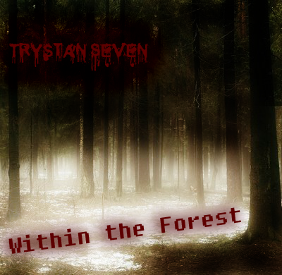 Trystan Seven - Within The Forest [CD or Download Available 2009] Foggy_forest_3copy
