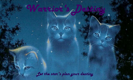 Warriors Destiny WarriorsDestiny_zpsc7beb2b1