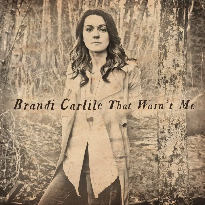 Novo Album BrandiCarlile-ThatWasntMe