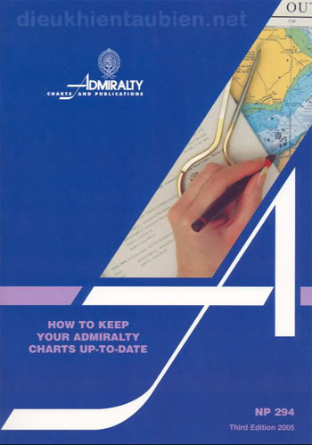 NP294 - How to Keep Your Admiralty Charts Up-to-date (3rd Edition 2005) NP294_3rd2005