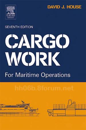 Cargo Work for Maritime Operations (David J. House) Cargo_work