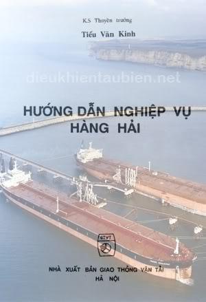 Hướng dẫn nghiệp vụ hàng hải (Capt. Tiếu Văn Kinh) Hdnghiepvuhh