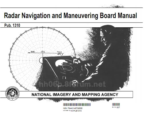 Radar Navigation and Maneuvering Board Manual (Pub. 1310) Pub1310