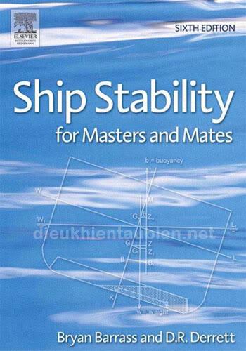 Ship Stability for Masters and Mates - Ổn định tàu cho Thuyền trưởng và Đại phó Ship_stability