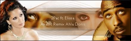 .: 2Pac ft. Elissa - Ahla Donia (Remix) :. 2pacft