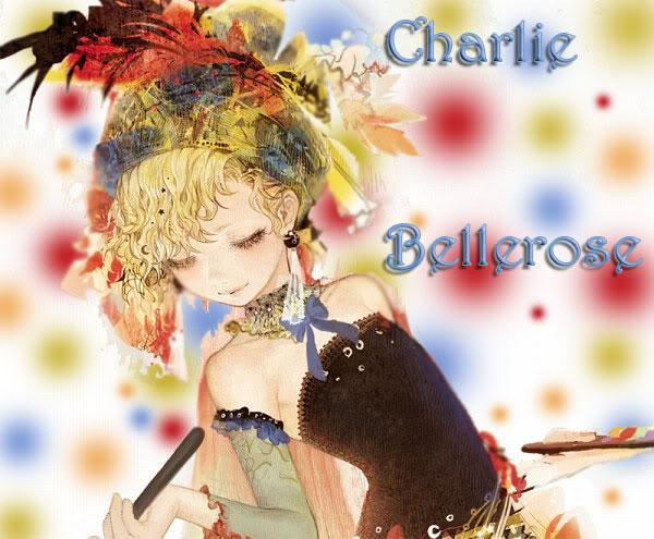 Bellerose, Charlie Charlie