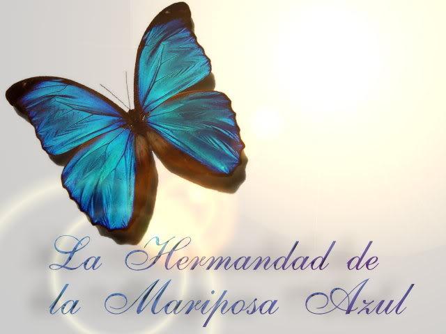 La Hermandad de la Mariposa Azul
