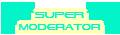 Super Moderatori