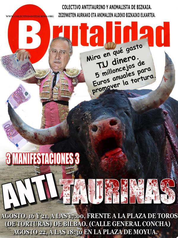 Manifestaciones Antitaurinas en Bilbao, 16, 21 y 22 de agost ASTENAGUSI2009castellanocopia
