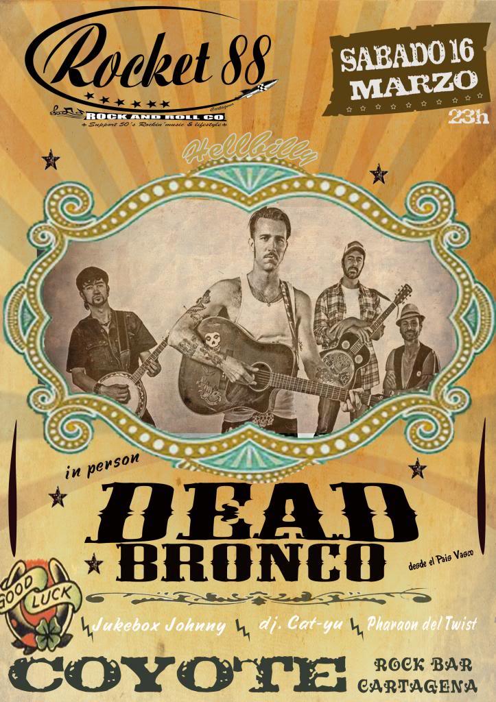 DEAD BRONCO Hellbilly Deadbronco_zps3b5a6c3c