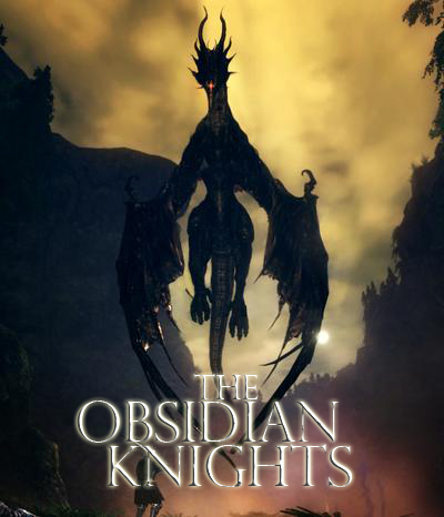 THE OBSIDIAN KNIGHTS - The First Era *On hold (but still recruiting)* OKHeadingImage