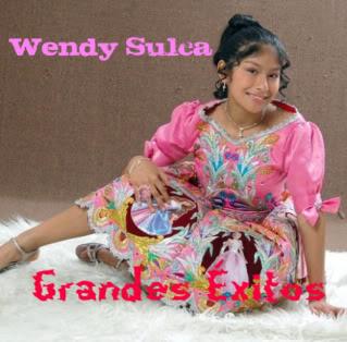 Wendy Sulca- Grandes Exitos [2010] [Música Andina] [Humor] [FS] WendySulca-GrandesxitosPortada