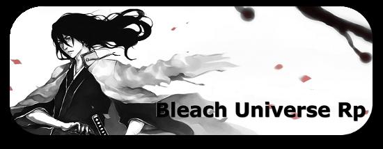 Bleach Universe Rp Advert_zpsd21bee37