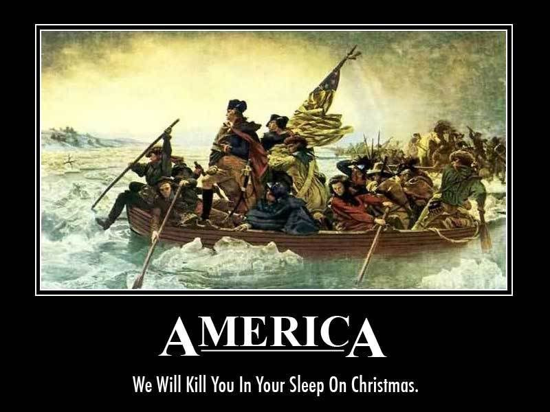 How about a Motivational Poster thread! CrossingTheDelaware