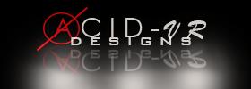 Acid-VR Designs
