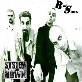 SYSTEM OF A DOWN FULL DISCOGRAPHY!!!! Bsides