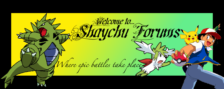 Shaychu Forums (The Big Brother of Cyndaquil) Thechubanner