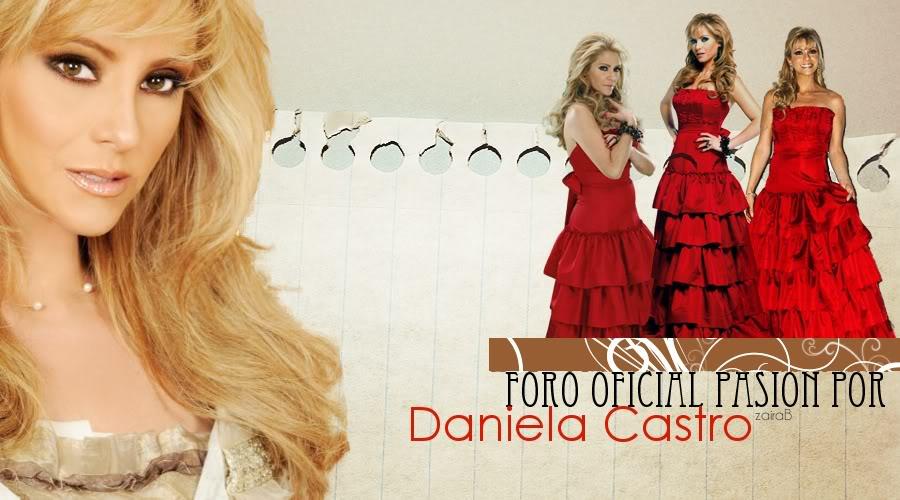 Pasion por Daniela Castro Club Oficial