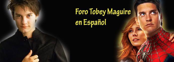 TOBEY MAGUIRE FANS CLUB EN ESPAÑOL