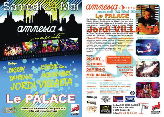 Sam 24 Mai AMNESIA IBIZA WORLD TOUR @ PALACE Marseille (Fr) Dooble-Palace