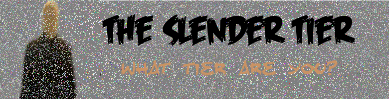 Free forum : The Slender Tier St1