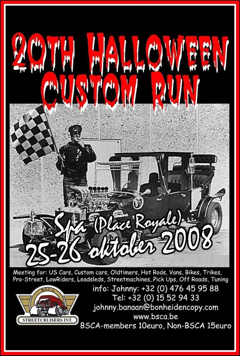 20th BSCA Halloween Custom Run - Spa (B) - 25-26/10/2008 2008Spa