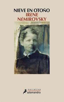 ## Las moscas del otoño /Nieve en otoño, Irene Nemirovsky 310-2-Nieveenotono-125X200-72-RGB