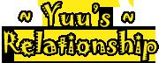 Yuu's RelationShip RelationsYuu