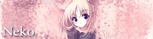 what do you think of my banner/pics Neko