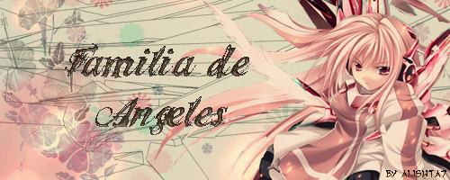 ¥ Familia De Angeles ¥ BannerAngeles2