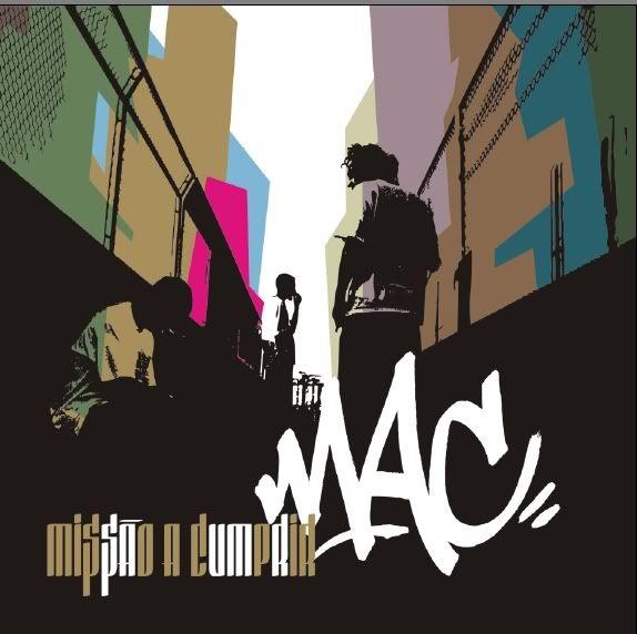 [Album]M.A.C. -Missão a Cumprir [Re-Edição] [2005] Mac