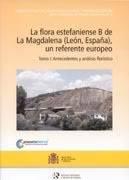 estefaniense - LA FLORA ESTEFANIENSE B DE LA MAGDALENA (LEÓN ESPAÑA) FLORA