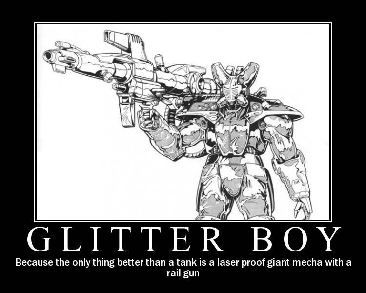 Glitter Boy, God modding at its finest