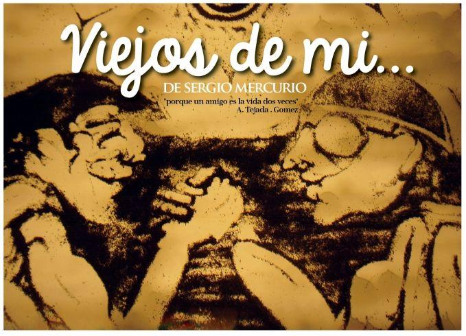 Sergio Merccurio presenta VIEJOS DE MI en Banfield Viejos1_zps50ea8c94