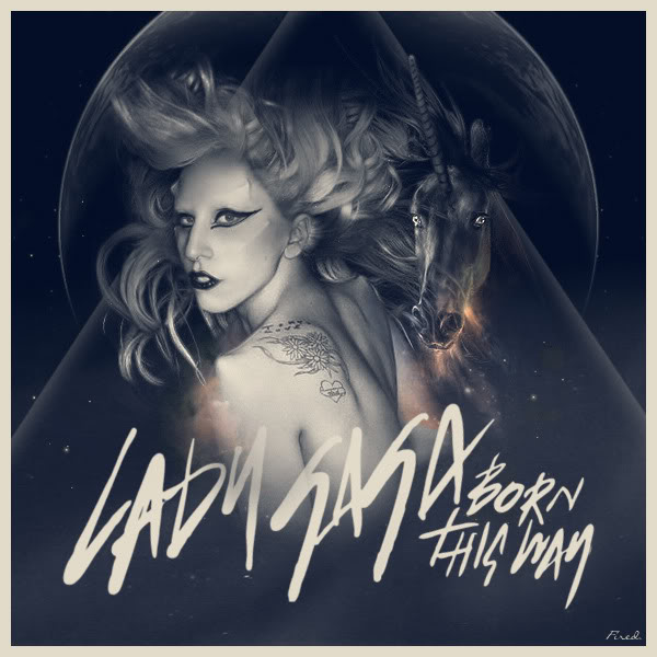 Lady Gaga - Born This Way Btwfired2b